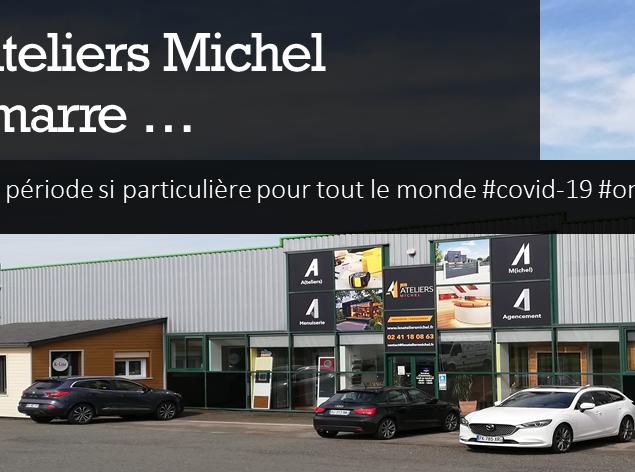Les Ateliers Michel #onredémarre