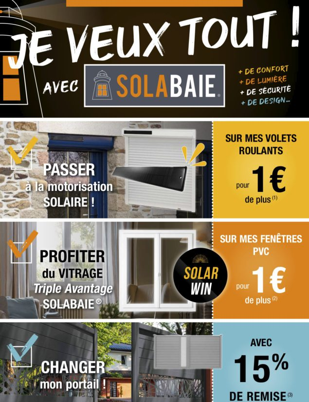 Offres promotionnelle Solabaie : portail, triple vitrage et motorisation solaire volets